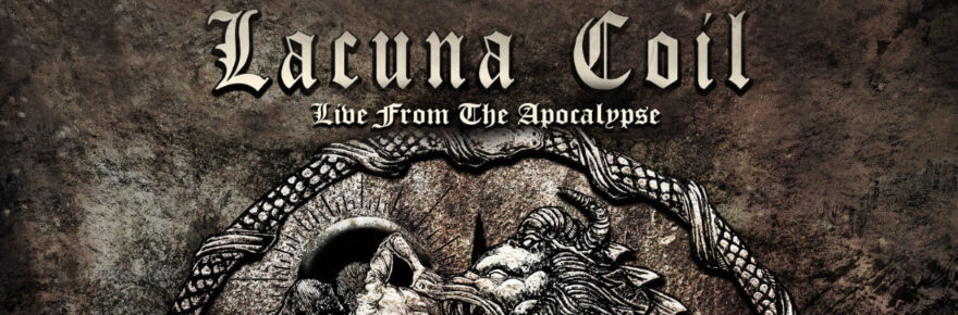 Lacuna Coil Live From The Apcalypse